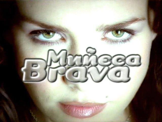 «Muñeca brava» - возвращение юности )))